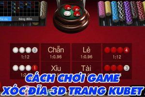 Hướng dẫn chơi Game Xóc Đĩa 3D trên trang KUBET