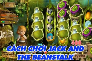 Hướng dẫn chơi Jack And The Beanstalk trang KUBET