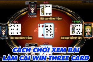 Cách chơi Xem Bài Làm Cái Win Three Card trang KUBET