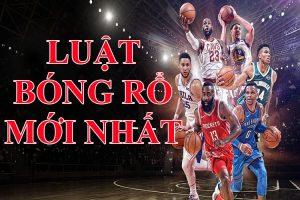 Những quy định về luật thi đấu bóng rổ mới nhất